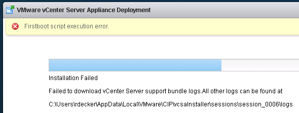 VMware vCenter Server Appliance Deployment: Firsboot script execution error