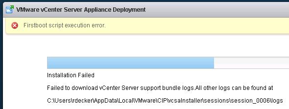 VMware vCenter Server Appliance Deployment: Firsboot script execution error