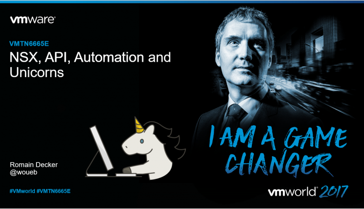 NSX API, Automation and Unicorns